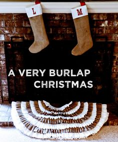 Burlap Christmas. Tutorial for burlap stockings and link to tree skirt.