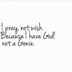I Pray because ...