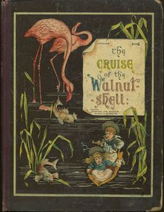 The Cruise of the Walnut Shell ~ 1880