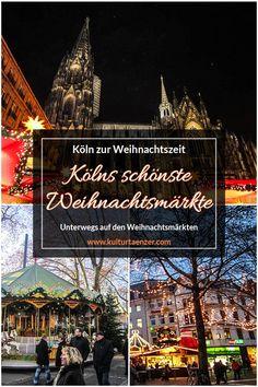 Kölns Weihnachtsmärkte - Köln zur Weihnachtszeit erleben. Die schönsten Weihnachtsmärkte der rheinischen Metropole. #kurzurlaub #weihnachten #weihnachtsmarkt #weihnachteninkoeln #weihnachtsmarktinköln #kölnerweihnachtsmärkte #städtetrip