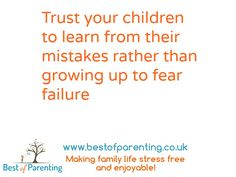 Trust your children