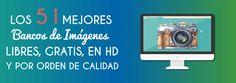 Los 51 Mejores Bancos de Imágenes Libres, GRATIS, en HD y ordenados por CALIDAD #bancosdeimagenes #SocialMedia http://blgs.co/8bzltF