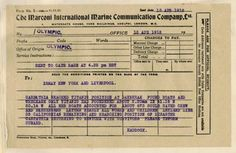 "A Marconi wireless telegram from the RMS Olympic, Titanic's sister ship, reports the Carpathia's rush to the site where the Titanic went down.   ""Found boats and wreckage only,"" it says in part. ""About 675 souls saved crew and passengers."