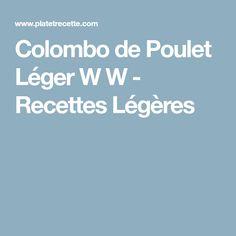 Colombo de Poulet Léger W W - Recettes Légères