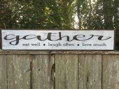 Items similar to Gather sign, Fixer Upper Inspired Rustic Wood Signs, Farmhouse Signs, Wall Décor on Etsy Country Farmhouse Decor, Farmhouse Signs, Farmhouse Style, Farmhouse Ideas, Rustic Wood Signs, Wooden Signs, Painted Signs, Wooden Boards, Painted Boards