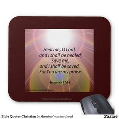 Heal me, O Lord, and I shall be healed Bible Quotes Christian Mouse Pad