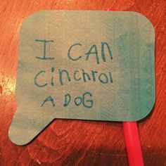 """""""I can cinchrol a dog"""" What does it mean?!"""