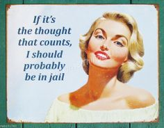 If it's the thought that counts TIN SIGN funny retro blonde quote ephemera 1981