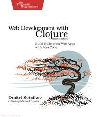 Web Development with Clojure 2nd Edition Pdf Download