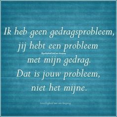 Wall Quotes, Words Quotes, Me Quotes, Funny Quotes, Sayings, Funny Pics, Funny Stuff, Adhd Quotes, Dutch Words