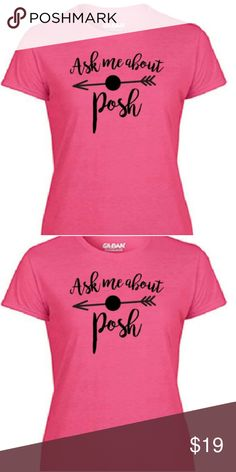 "😍🆕BNWT ""ASK ME ABOUT POSH"" PINK TEE🆕😍 🆕JUST ORDERED, BNWT 🆕WILL SHIP 10-11-17 🆕PINK, SIZE M  🆕I GOT ONE TOO!!💖💖💖💖 🆕I CAN'T BUNDLE THIS BUT WILL TAKE OFFERS💖💖💖 Gildan Tops Tees - Short Sleeve"