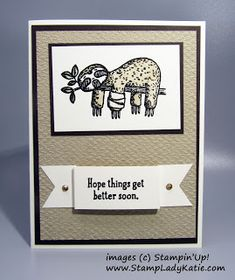 """This darling sad little sloth makes a cute Get Well Card.  The sloth image is from Stampin'Up!'s """"Back On Your Feet"""" stamp set.  With his bandaged arm hanging down the sloth looks like he needs some Get Well wishes. the Back On Your Feet stamp set by Stampinup includes the cute sloth plus a turtle and giraffe which are equally cute for a Get Well card. Get Well Wishes, Cute Sloth, Blog Images, Get Well Cards, Giraffe, Stampin Up, Turtle, Arm, About Me Blog"""