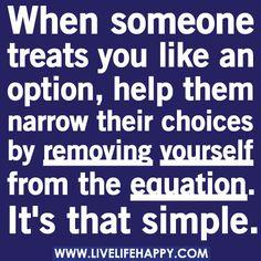 When Someone Treats You Like An Option