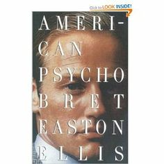 American Psycho - Bret Easton Ellis I hadn't seen the movie before I read this which was especially nice. Compared to the book the movie is actually quite tame and boring though. This book was great. This Is A Book, The Book, American Psycho Book, Books To Read, My Books, Dark Books, Easton Ellis, Best Selling Books, Book Nooks