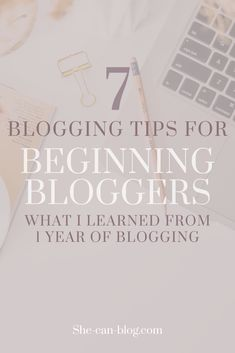 Did you just start a new blog or are you planning to start a blog? Read this first! I compiled a list for you with my 7 most valuable blogging tips for beginning bloggers. Here you find all the things I wish I knew before starting a blog in 2020! #bloggingforbeginners #bloggingtips #thingsIwishIknewbeforestartingablog
