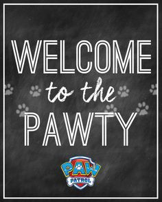 PAW PATROL Party Welcome Sign  Instant Download by LitlenEvents