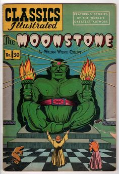 CLASSICS ILLUSTRATED No. #30 - THE MOONSTONE - HRN 60 2nd PRINTING