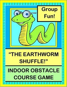 """Do """"The Earthworm Shuffle"""" all around your INDOOR OBSTACLE COURSE! Lots of ideas here for building a quick no-cost Obstacle Course for a variety of skill levels. Great SEQUENCING GAME and a funny 5-NOTE ACTIVE SONG. (6 pages) From Joyful Noises Express TpT! $"""