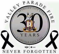 We will always remember RIP the 56 Bradford City, Sad Day, Always Remember, Juventus Logo, Fire