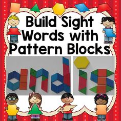Sight Words Activities with Pattern Blocks. Perfect hands-on activity for literacy centers or word work!