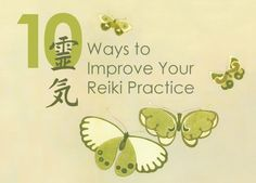 10 great ways to Improve your personal Reiki Practice from Midwest Reiki Community.