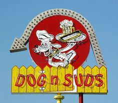 Vintage Dog 'n Suds Drive-In Restaurant Neon Sign - Muskegon, Michigan - Restaurant Signs, Vintage Restaurant, Advertising Signs, Vintage Advertisements, Vintage Neon Signs, Old Signs, Business Signs, The Good Old Days, Childhood Memories