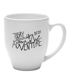 This 'Today is an Adventure' Coffee Mug by linen & lace is perfect! #zulilyfinds