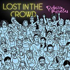 :: レベッカ・ブラレス(Rebecca Beralas)、ニューシングル『Lost in the Crowd』が1月31日より配信開始! | Wat's!New!! ハワイ by RealHawaii.jp ::