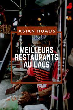 Découvrez notre top 7 des meilleurs restaurants au Laos, idéal pour préparer votre futur voyage ! Vientiane, Luang Prabang, Destinations, Roads, Top Restaurants, Future, Road Routes, Street, Travel Destinations