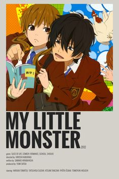 My Little Monster, Little Monsters, Japanese Poster Design, Animes To Watch, Happy Stickers, Anime Titles, The Ancient Magus Bride, Simple Poster, Anime Reccomendations