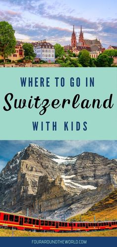 Discover the best things to do in Switzerland with kids, with the best way to travel around Switzerland & the must-visit cities to visit with family in 2020 Best Of Switzerland, Switzerland Cities, Travel With Kids, Family Travel, Travel Around The World, Around The Worlds, Ways To Travel, Travel Tips, Train Rides