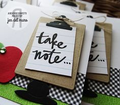 Cards by Jen del Muro. Reverse Confetti stamp sets: Posted Note Sentiments and Class Act. Confetti Cuts: Posted Note. Teacher Appreciation.