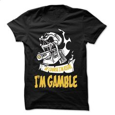 Of Course I Am Right I Am GAMBLE ... - 99 Cool Name Shi - #tshirt men #red sweater. PURCHASE NOW => https://www.sunfrog.com/LifeStyle/Of-Course-I-Am-Right-I-Am-GAMBLE--99-Cool-Name-Shirt-.html?68278