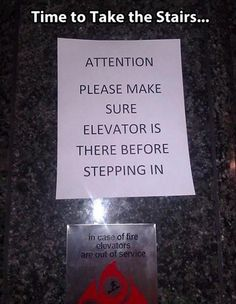 Funny images of the week, 71 images. Please Make Sure Elevator Is There Before Stepping In