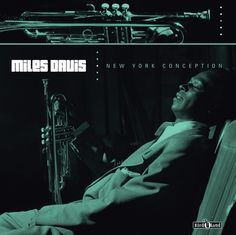 Miles Davis - New York Conception
