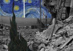"""Van Gogh, Notte Stellata----Works of art placed in scenes of destruction in Syria, """"Freedom Graffiti"""", the digital art project created by artist Tammam Azzam Banksy, Vincent Van Gogh, Street Painting, Arabic Art, Photography Lessons, Installation Art, Art Installations, Urban Art, Collage"""