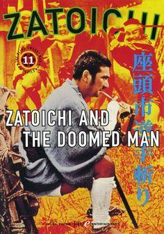 (11) Zatoichi and the Doomed Man