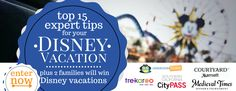Top 15 Expert Tips for your Disney Vacation