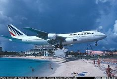 Been there done that...yesterday. Princess Juliana Airport, St. Maarten