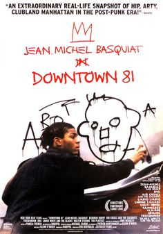 Jean-Michel Basquiat - Downtown 81 at Gagosian Shop. 2000 Produced by Zeitgeist Video 72 minutes ---------- Robert Rauschenberg, Jean Michel Basquiat, Andy Warhol, Downtown 81, Kid Creole, Radiant Child, New Wave Music, Post Punk, Movie Posters