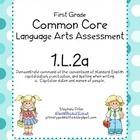 FREE!   Common Core Language Arts Assessment Standard 1.L.2a