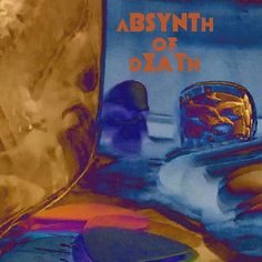 In this #crazyworld ☆ You need some #NewMusic.  #GetSome #NowPlaying @absynthofdeath  On #spotify  https://open.spotify.com/album/2HOYIcEhyrtmOEs3J8QBfX #postpunk #deathrock  #MusicNews #music #magic #metal #punk #rock #postpunk #stoner #poster #graphicdesign #psychedelic #goth #gothic #hardcorepunk #love  #tool #pinkfloyd