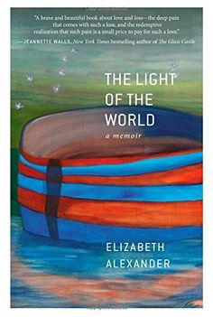 The Light of the World: A Memoir by Elizabeth Alexander http://www.amazon.com/dp/1455599875/ref=cm_sw_r_pi_dp_nR9nvb05P0Q55