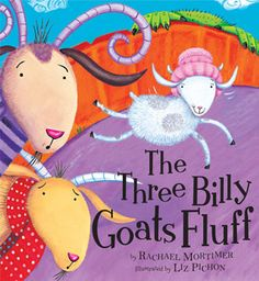 """Read """"The Three Billy Goats Fluff"""" by Rachael Mortimer available from Rakuten Kobo. When Mr Troll threatens to eat the Three Billy Goats Fluff for trip-trapping over his bridge too loudly, Mother Goat com. Preschool Books, Book Activities, Reading Resources, Reading Strategies, Reading Skills, Preschool Ideas, Preschool Crafts, Fractured Fairy Tales, Fairy Tales Unit"""