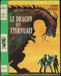 Jacques Poirier - Le dragon qui éternuait  - Série Les trois jeunes détectives/Alfred Hitchcock (généralement Robert Arthur), Hachette Bibliothèque Verte 1974