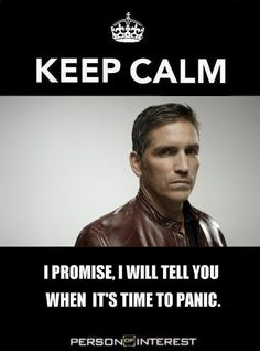 John Reese, Person of Interest. This is one of my favorite quotes from the series so far.