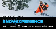 Enter for a chance to win the Ultimate Snow Experience. You and a friend will enjoy 4 days of riding, and a ton of new gear from Rossi, 686, Outdoor Tech, Smith, YETI and Thule!
