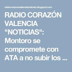 """RADIO CORAZÓN VALENCIA  """"NOTICIAS"""": Montoro se compromete con ATA a no subir los impue..."""