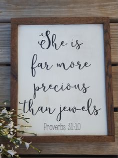 She Is Far More Precious Than Jewels; Proverbs 31 10; Bible Verse Sign; Scripture Sign; Home Decor; Baby Girl Nursery by MapleHouseMarkets on Etsy