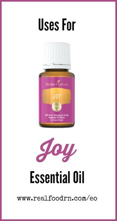 Uses for Joy Essential Oil. How to use Joy Essential Oil to make your day more joyful. I actually wear this one as my perfume! realfoodrn.com #joy #essentialoils